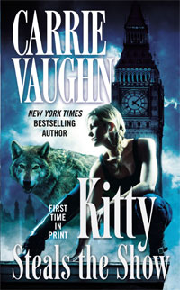 The<br /> cover to the tenth Kitty Norville book, Kitty Steals the Show
